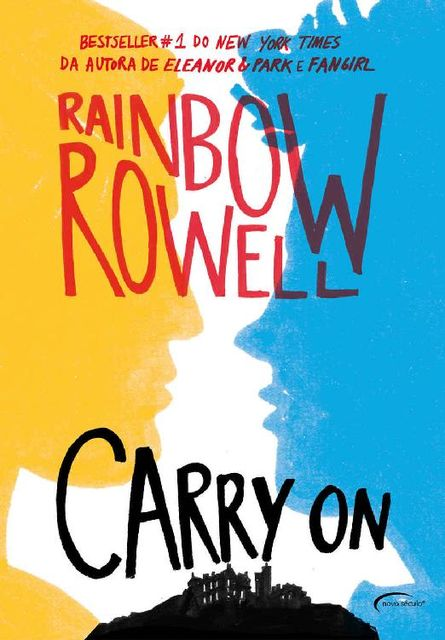 Carry on – Ascensão e queda de Simon Snow, Rainbow Rowell