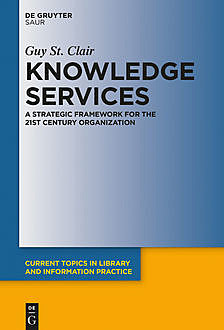 Knowledge Services, Guy St. Clair
