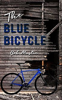 The Blue Bicycle, Bob Mustin