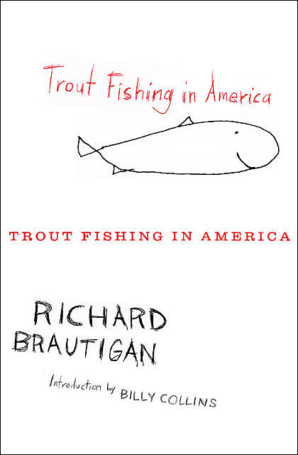 Trout Fishing in America, Richard Brautigan