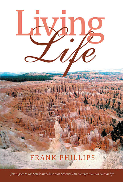 Living Life, Frank Phillips