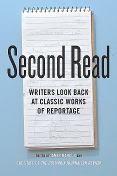 Second Read, eds., James Marcus, the Staff of the Columbia Journalism Review