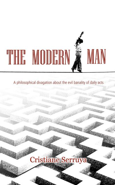 The Modern Man, Cristiane Serruya
