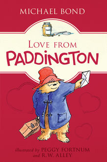 Love from Paddington, Michael Bond