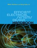 Efficient Electrical Systems Design Handbook, Albert Thumann, Harry Franz