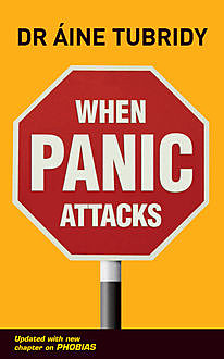 When Panic Attacks, Áine Tubridy
