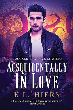 Acsquidentally In Love, K.L. Hiers