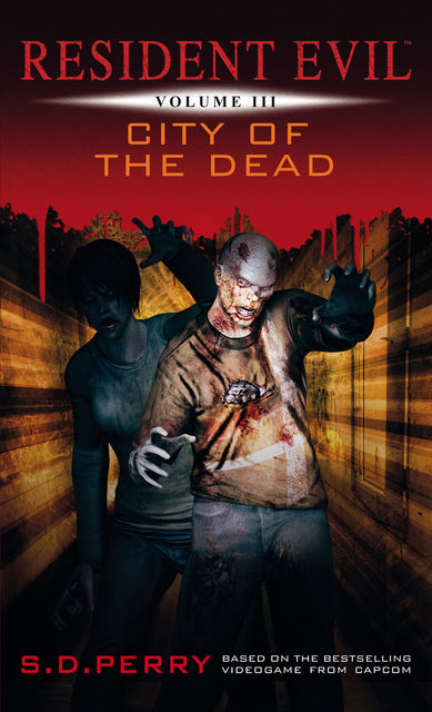 Resident Evil – City of the Dead, S.D.Perry