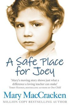 A Safe Place for Joey, Mary MacCracken