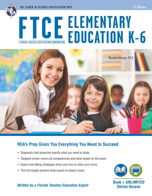 FTCE Elementary Education K-6 Book + Online, Betty Neilsen Green, Nancy Ann Tattner, Rhonda Atkinson