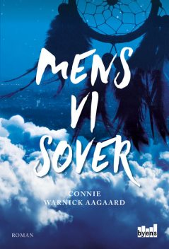 Mens vi sover, Connie Warnick Aagaard