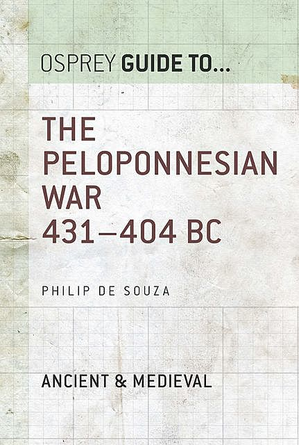 The Peloponnesian War 431–404 BC, Philip de Souza