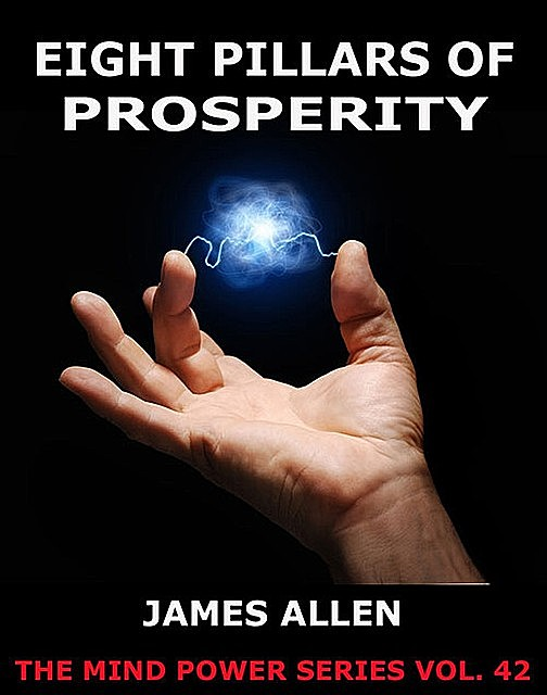 Eight Pillars Of Prosperity, James Allen