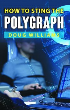 How To Sting the Polygraph, Doug Williams