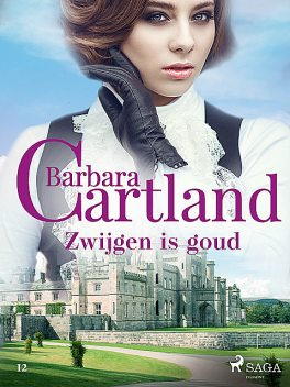 Zwijgen is goud, Barbara Cartland