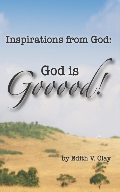 Inspirations from God, Edith Clay