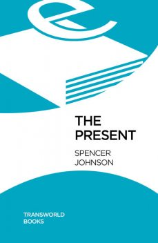 The Present, Spencer Johnson