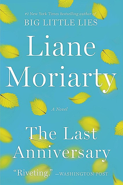 The Last Anniversary, Liane Moriarty