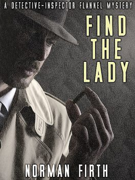 Find the Lady, Norman Firth