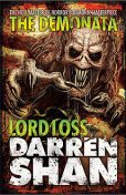 Lord Loss (The Demonata, Book 1), Darren Shan