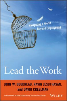 Lead the Work, John W.Boudreau, Ravin Jesuthasan, David Creelman