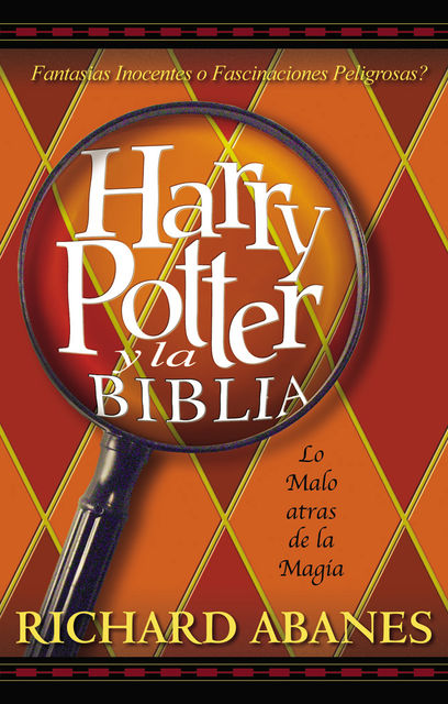 Harry Potter y la Biblia, Richard Abanes