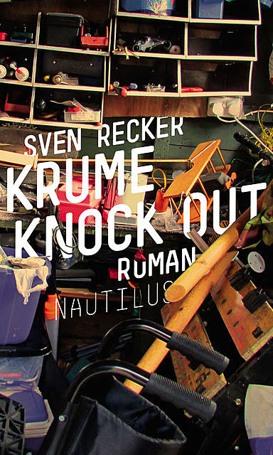 Krume Knock Out, Sven Recker