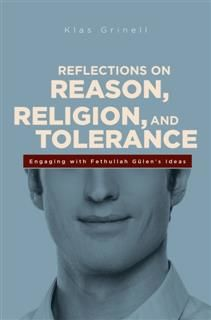 Reflections on Reason, Religion, and Tolerance, Klass Grinell