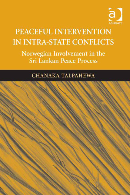 Peaceful Intervention in Intra-State Conflicts, Chanaka Talpahewa