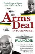 The Arms Deal In Your Pocket, Paul Holden