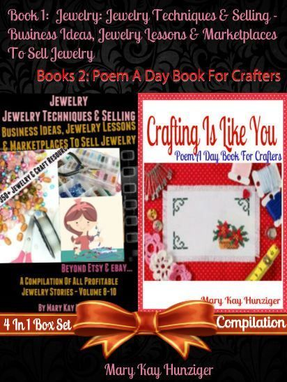 Jewelry: Jewelry Techniques & Selling – Jewelry Business Ideas, Jewelry Lessons & Marketplaces To Sell Jewelry Beyond Etsy & eBay, Profitable Jewelry Business Opportunities – Includes 350+ Jewelry & Craft References & Resources) + Crafting Is Like You (Cr, Mary Kay Hunziger