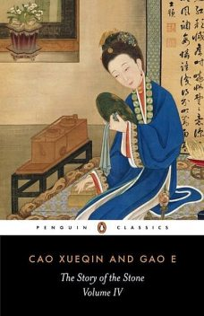 The Story of The Stone: The Debt of Tears (Volume IV), Xueqin Cao