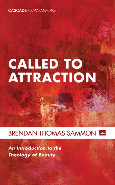 Called to Attraction, Brendan Thomas Sammon