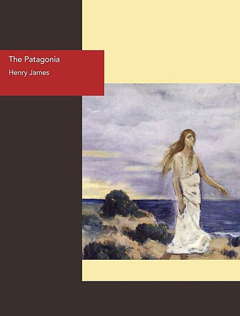 The Patagonia, Henry James