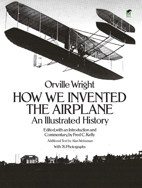 How We Invented the Airplane, Orville Wright