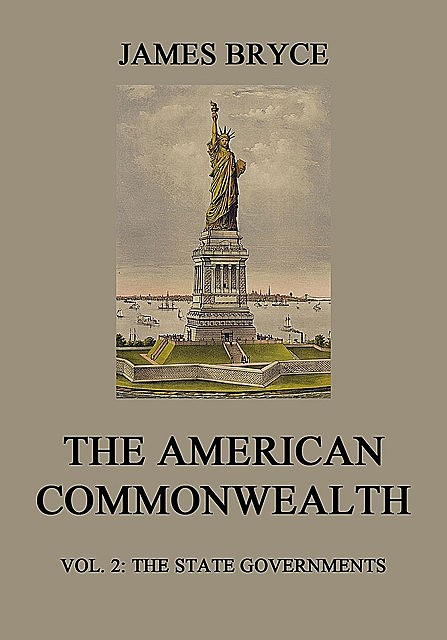 The American Commonwealth, James Bryce
