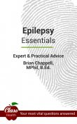 Epilepsy: Essentials, Brian Chappell, M.Phil, Various Authors