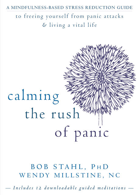 Calming the Rush of Panic, Bob Stahl