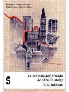 La Contabilidad Privada De Christie Malry, B.S. Johnson