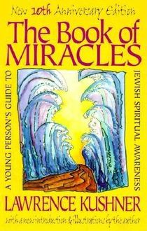 The Book of Miracles, Rabbi Lawrence Kushner
