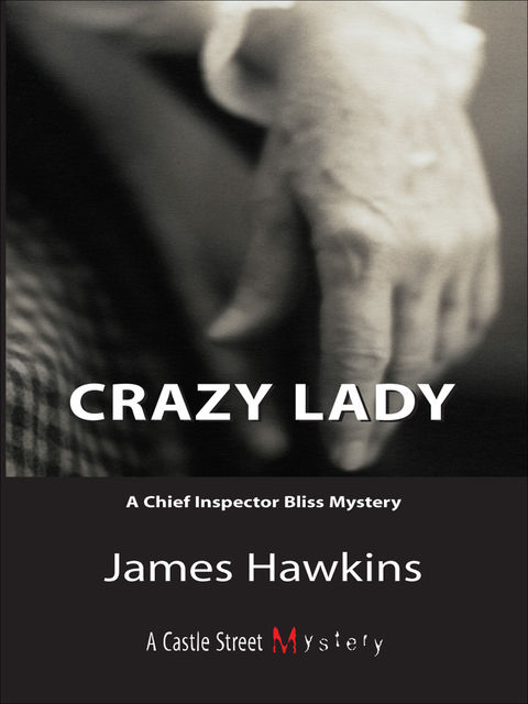 Crazy Lady, James Hawkins