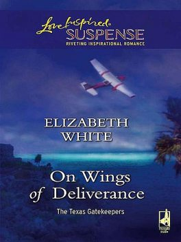 On Wings Of Deliverance, Elizabeth White