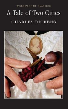 A Tale of Two Cities, Charles Dickens, Keith Carabine, Peter Merchant
