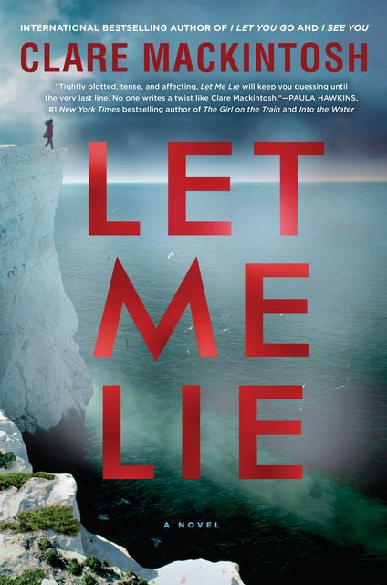 Let Me Lie, Clare Mackintosh