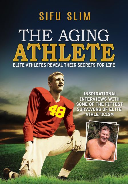 The Aging Athlete, Sifu Slim
