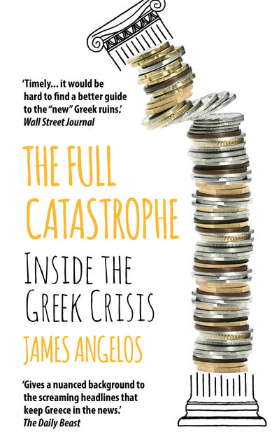 The Full Catastrophe, James Angelos