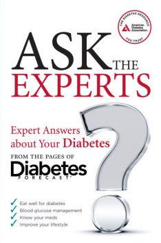 Ask the Experts, American Diabetes Association