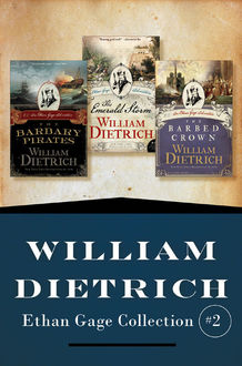 Ethan Gage Collection #2, William Dietrich