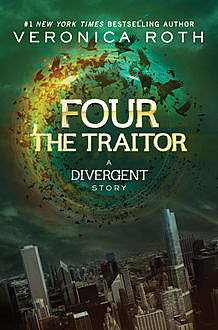 The Traitor: A Divergent Story, Veronica Roth