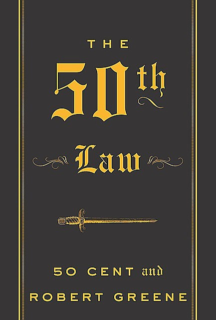 The 50th Law, Robert Greene, 50 Cent